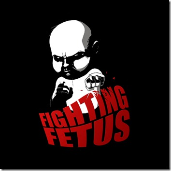fighting fetus