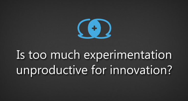 Is too much experimentation unproductive for innovation?