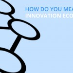 Measuring an innovation ecosystem