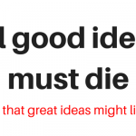 Ideas that must die Pt.1