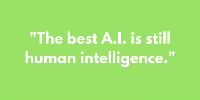 the best a.i. is still human intelligence