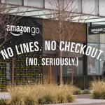 Amazon Go: Freedom from Checkouts and a Sign of Automation To Come