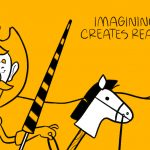 Daydreaming: Imagining Creates Reality