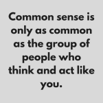 The Myth of Common Sense