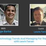Gartner's Lewis Farran Explains Technology Trends And Managing For The Future