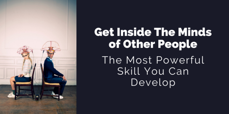 How to get inside the minds of other people