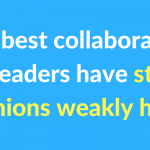 What habits should people practice to be a better collaborator at work?