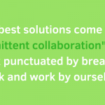 Is it better to solve problems in isolation or by collaborating with others?
